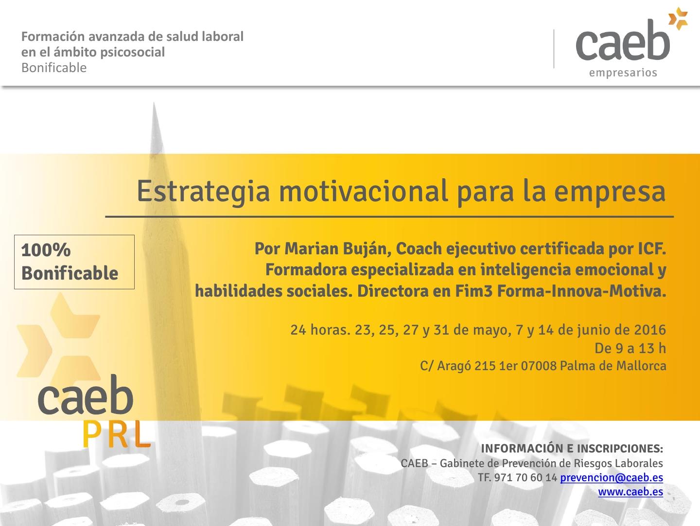 Estrategia Motivacional Para La Empresa Caeb